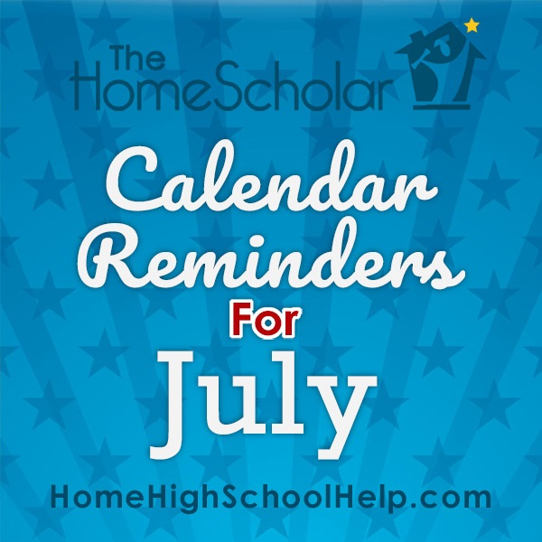 July Homeschool Calendar Reminders