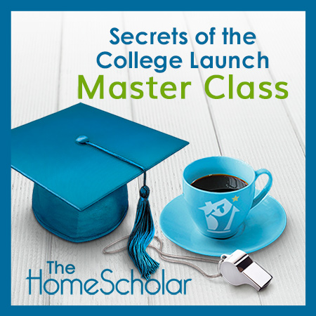"""Secrets of the College Launch"" Master Class [Virtual Homeschool Convention]"