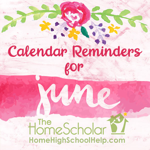 June Homeschool Calendar Reminders