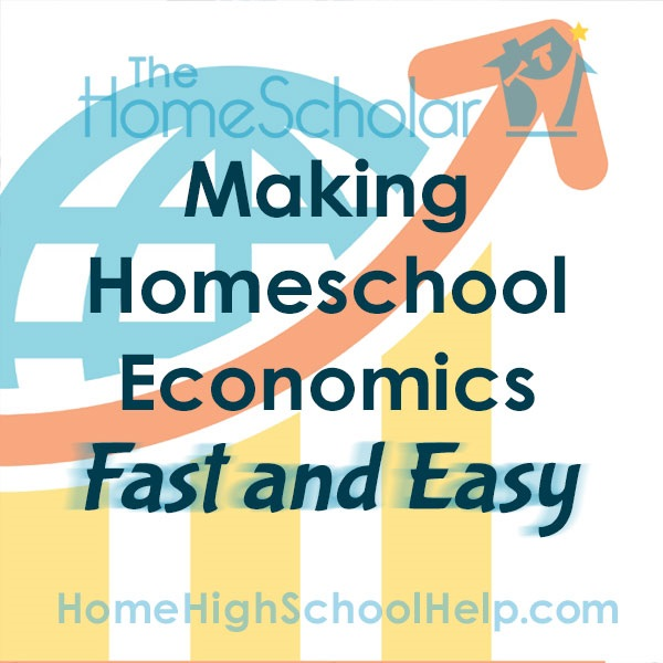 Making Homeschool Economics Fast and Easy