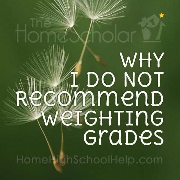 Why I Do Not Recommend Weighting Grades