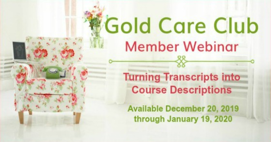 Gold Care Club Webinar: December 20, 2019 - January 19, 2020